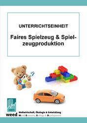 Unterrichtsmaterial: Faires Spielzeug & Spielzeugproduktion