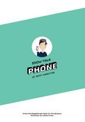 """Unterrichtsmaterial: Bildungsbox & Broschüre """"Know Your Phone"""""""