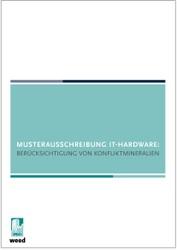 Musterausschreibung IT-Hardware: Berücksichtigung Konfliktrohstoffe
