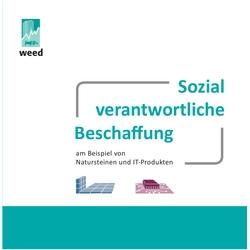 Handbuch: Sozial verantwortliche Beschaffung am Beispiel von Natursteinen und IT-Produkten