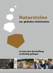 Natursteine aus globalen Lieferketten - so kann ihre Beschaffung nachhaltig gelingen