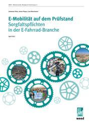 E-Mobilität auf dem Prüfstand - Sorgfaltspflichten in der E-Fahrrad-Branche