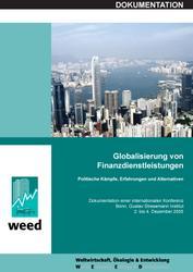 WEED Konferenzdokumentation: Globalisierung von Finanzdienstleistungen