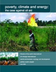 Hintergrundinformation: poverty, climate and energy: the case against oil aid