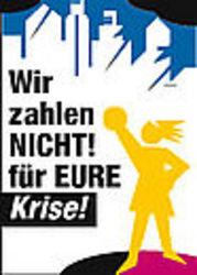 """WEED unterstützt Demos am 28 März - """"Wir zahlen nicht für eure Krise"""""""
