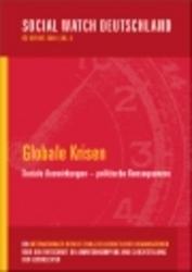 Neu erschienen: Social Watch Deutschland Report 2009 - Globale Krisen. Soziale Auswirkungen - politische Konsequenzen