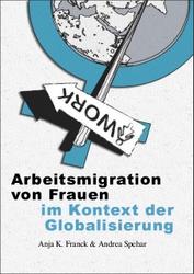 Arbeitsmigration von Frauen im Kontext der Globalisierung