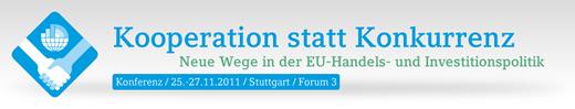 Kooperation statt Konkurrenz. Neue Wege in der EU Handels- und Investitionspolitik
