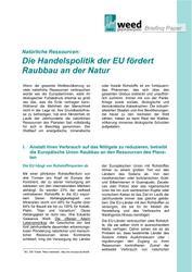 Natürliche Ressourcen: Die Handelspolitik der EU fördert Raubbau an der Natur