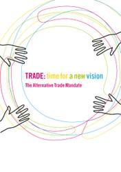 Trade: time for a new vision