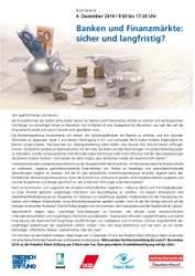 Konferenz: Finanzmärkte und Banken: sicher und langfristig?