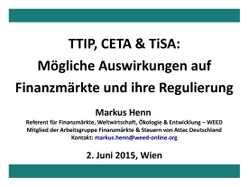 Präsentation zu Finanzdienstleisungen in TTIP, CETA und TiSA