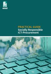 Practical Guide: Socially Responsible ICT-Procurement