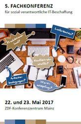 5. Fachkonferenz für sozial verantwortliche IT-Beschaffung am 22./23. Mai 2017