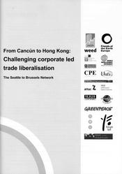 From Cancún to Hong Kong: Challenging corporate led trade liberalisation