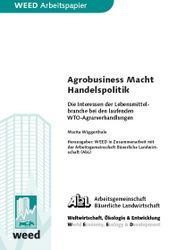 Agrobusiness - Macht - Handelspolitik